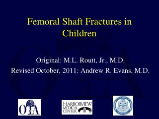 Femoral Shaft Fractures in Children