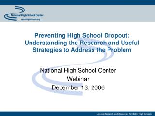 Preventing High School Dropout: Understanding the Research and Useful Strategies to Address the Problem