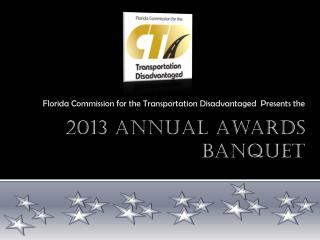 2013 Annual Awards Banquet