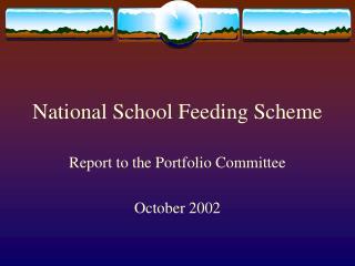 National School Feeding Scheme