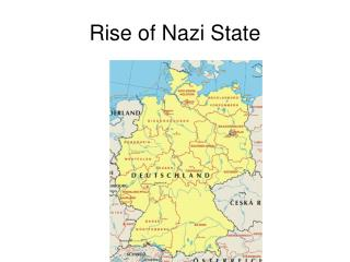 Rise of Nazi State