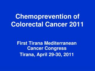 Chemoprevention of Colorectal Cancer 2011