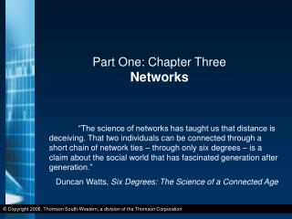 Part One: Chapter Three Networks