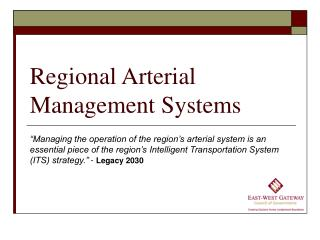 Regional Arterial Management Systems