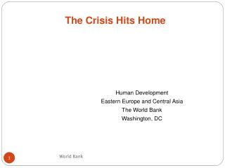 Human Development Eastern Europe and Central Asia The World Bank Washington, DC