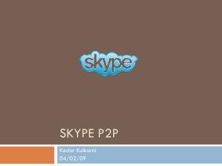 Skype P2P