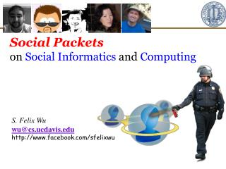 Social Packets on  Social Informatics  and  Computing