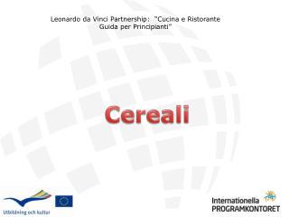 Leonardo da Vinci Partnership:  �Cucina e Ristorante Guida per Principianti�