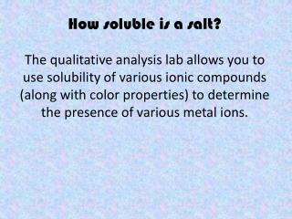 How soluble is a salt?