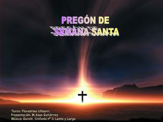 PREGÓN DE  SEMANA SANTA