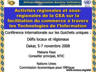 Conférence internationale sur les Guichets uniques :  Défis locaux et régionaux Dakar, 5-7 novembre 2008