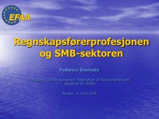Regnskapsførerprofesjonen og SMB-sektoren