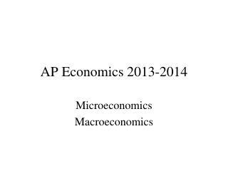AP Economics  2013-2014
