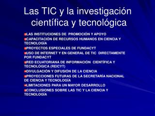 Las TIC y la investigación  científica y tecnológica