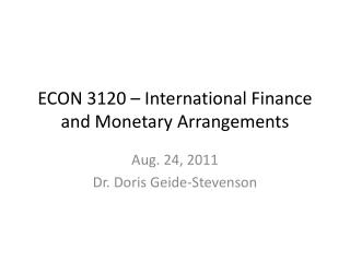 ECON 3120 – International Finance and Monetary Arrangements