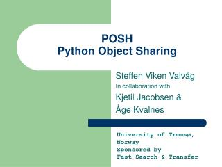 POSH Python Object Sharing