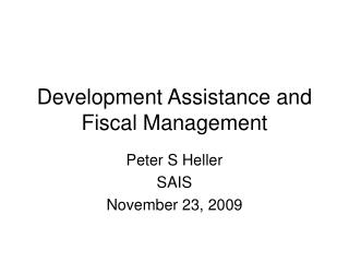 Development Assistance and Fiscal Management
