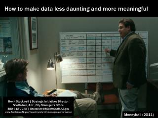 How  to  make data less daunting and more meaningful
