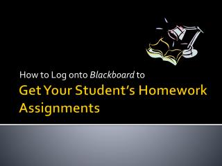 Get Your Student's Homework Assignments