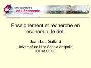 Enseignement et recherche en économie: le défi