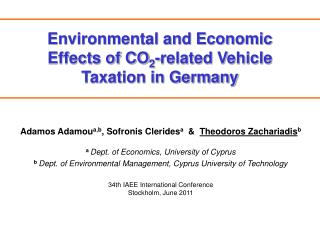 Environmental and Economic Effects of CO 2 -related Vehicle Taxation in Germany