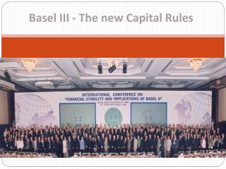Basel  III  - The new Capital Rules