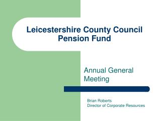 Leicestershire County Council Pension Fund