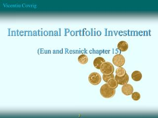International Portfolio Investment ( Eun  and  Resnick  chapter  15)