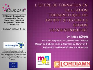L�offre de formation en Education Th�rapeutique du Patient (ETP) sur la r�gion transfrontali�re