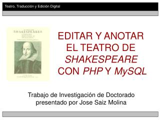 EDITAR Y ANOTAR  EL TEATRO DE  SHAKESPEARE  CON  PHP  Y  MySQL