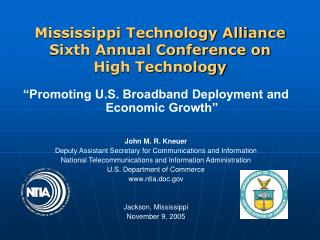 Mississippi Technology Alliance Sixth Annual Conference on  High Technology