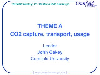 THEME A CO2 capture, transport, usage