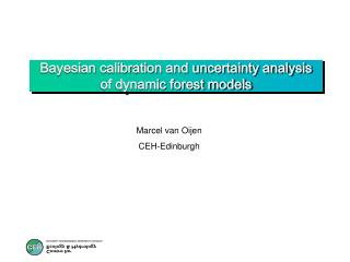 Bayesian calibration and uncertainty analysis of dynamic forest models