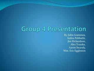 Group 4 Presentation
