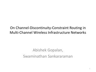 On Channel-Discontinuity-Constraint Routing in Multi-Channel Wireless Infrastructure Networks