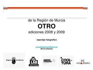 OTRO 2008