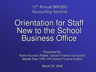 12 th  Annual WASBO Accounting Seminar
