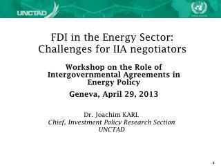 FDI in the Energy Sector: Challenges for IIA negotiators