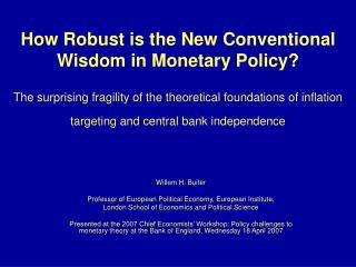Willem H. Buiter Professor of European Political Economy, European Institute,  London School of Economics and Political