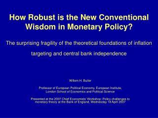 Willem H. Buiter Professor of European Political Economy, European Institute,  London School of Economics and Political