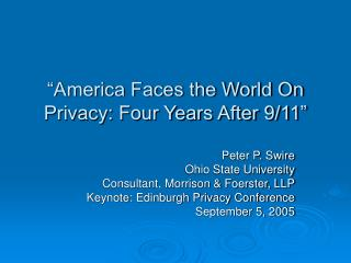 """America Faces the World On Privacy: Four Years After 9/11"""