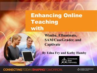 Enhancing Online Teaching  with