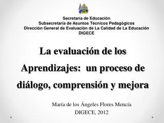 La evaluación de los Aprendizajes:  un proceso de diálogo, comprensión y mejora