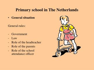 Primary school in The Netherlands