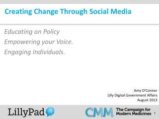 Creating Change Through Social Media