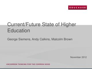Current/Future State of Higher Education