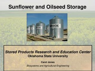 Sunflower and Oilseed Storage