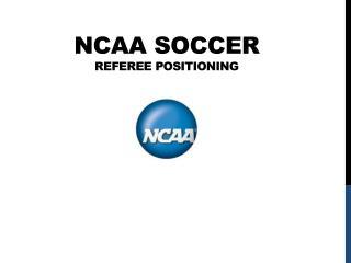 NCAA SOCCER  Referee Positioning