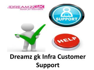 Dreamz Infra Supports Customer Reviews