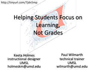 Helping Students Focus on Learning,  Not Grades